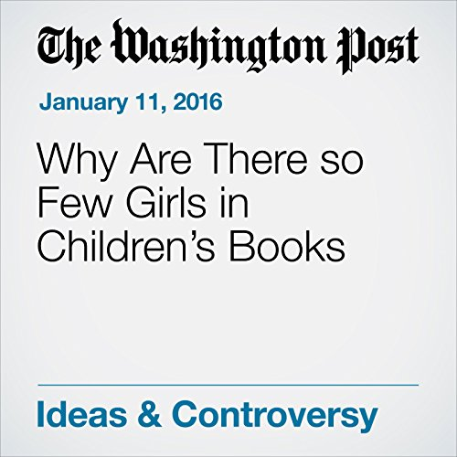 Why Are There so Few Girls in Children's Books cover art