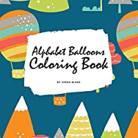 Alphabet Balloons Coloring Book for Children (8.5x8.5 Coloring Book / Activity Book)