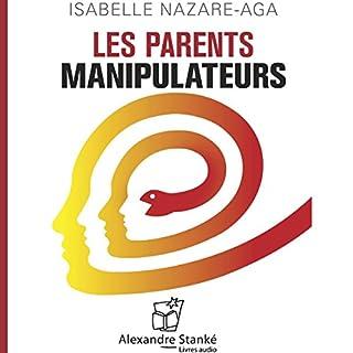 Couverture de Les parents manipulateurs