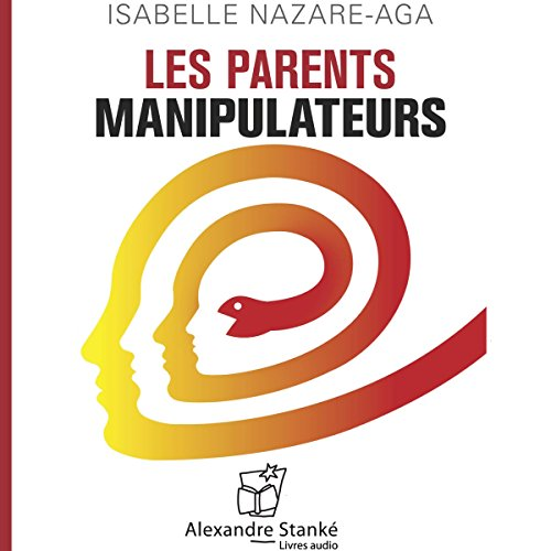 Couverture de Les parents manipulateurs