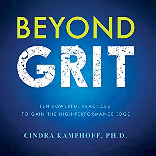 Beyond Grit: Ten Powerful Practices to Gain the High-Performance Edge cover art