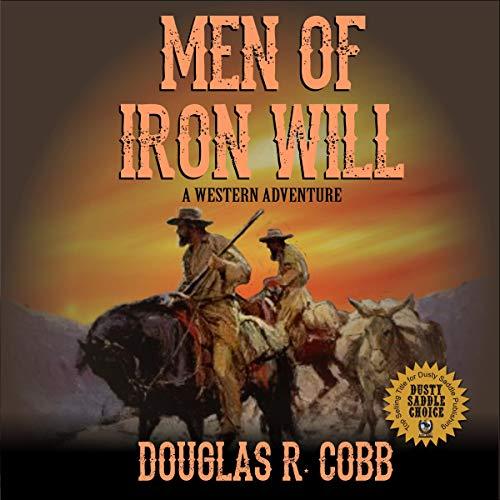 Men of Iron Will audiobook cover art