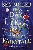 The Day I Fell Into a Fairytale:...