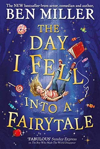 The Day I Fell Into a Fairytale (English Edition)