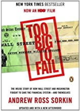 By Andrew Ross Sorkin Too Big to Fail: The Inside Story of How Wall Street and Washington Fought to Save the FinancialSyst (Mti Upd)
