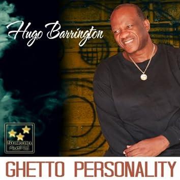 Ghetto Personality