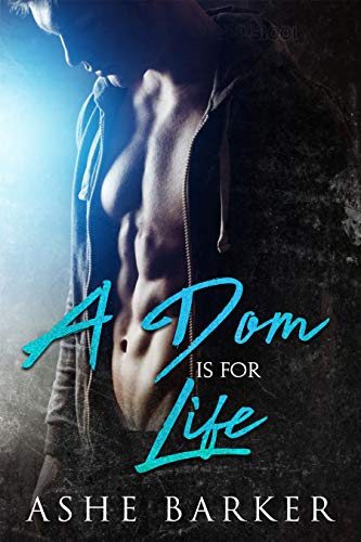 A Dom is for Life (English Edition)