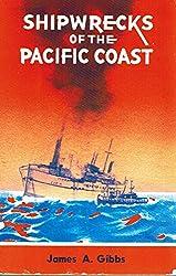 Shipwrecks of the Pacific Coast.