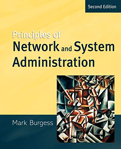Compare Textbook Prices for Principles of Network and System Administration 2 Edition ISBN 9788126504985 by Burgess, Mark