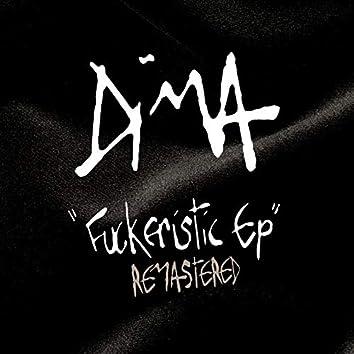 Fuckeristic (Remastered)
