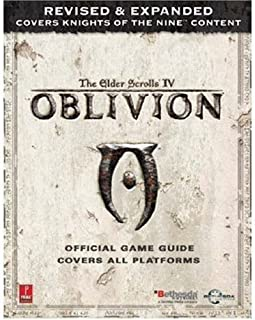 Elder Scrolls IV: Oblivion Official Game Guide, Covers all Platforms, revised and expanded