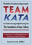 Team Kata by Miller, Lawrence M. (2014) Paperback