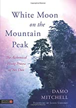 White Moon on the Mountain Peak (Daoist Nei Gong)