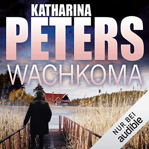 Wachkoma     Hannah Jakobs 2              By:                                                                                                                                 Katharina Peters                               Narrated by:                                                                                                                                 Elke Appelt                      Length: 11 hrs and 25 mins     1 rating     Overall 5.0