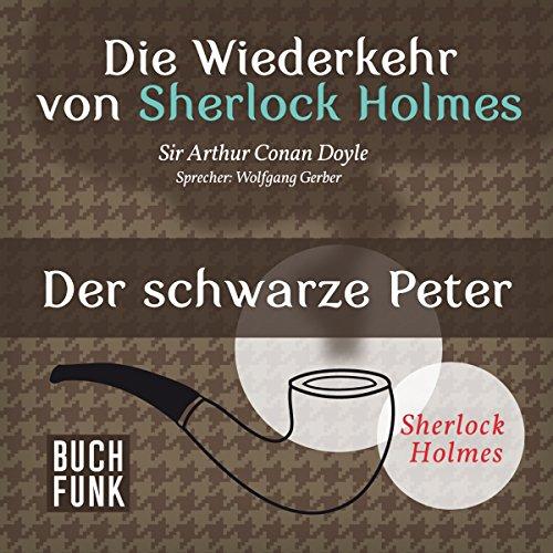 Der schwarze Peter (Sherlock Holmes - Das Original) Titelbild