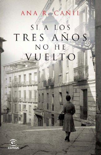 Si A Los Tres Años No He Vuelto Spanish Edition Ebook Cañil Ana R Kindle Store