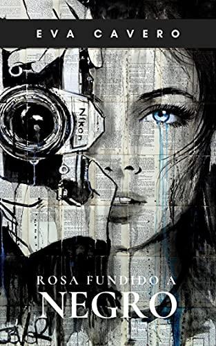 Rosa fundido a negro: Una novela de amor y crimen