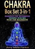 Chakras: Chakra Box Set 3-in-1: Chakras for Beginners   Chakra Healing   Reiki for Beginners (Chakras, Healing, Reiki Book 2) (English Edition)