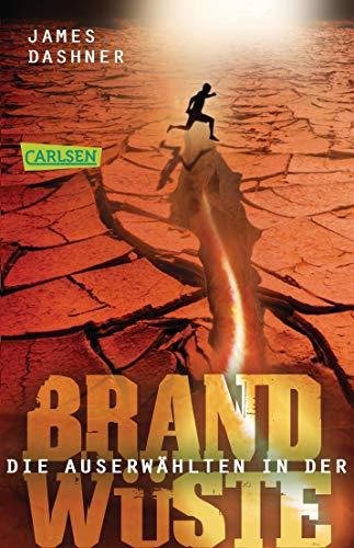Die Auserwählten - In der Brandwüste: Maze Runner 2 (Die Auserwählten – Maze Runner)