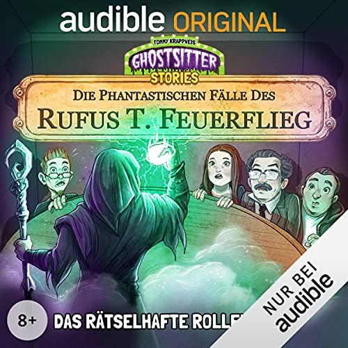 Das rätselhafte Rollenspiel. Die phantastischen Fälle des Rufus T. Feuerflieg 7 cover art