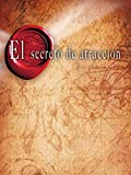 El Secreto de Atracción (The Secret)