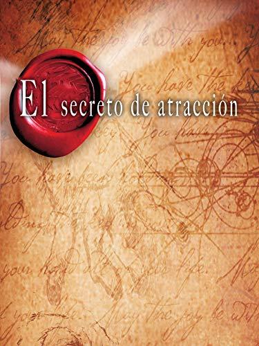 El Secreto de Atracción (The Secret)