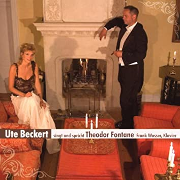 Ute Beckert singt und spricht: Theodor Fontane