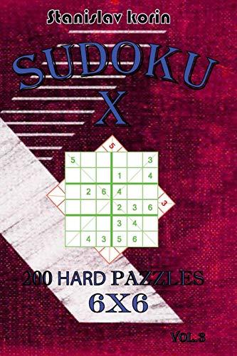 Sudoku X: 200 Hard Puzzles 6x6 vol. 3