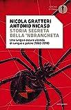 storia segreta della 'ndrangheta: una lunga e oscura vicenda di sangue e potere (1860 - 2018)