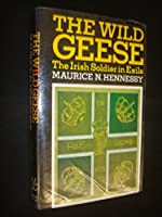 Wild Geese: Irish Soldier in Exile