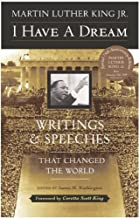 I Have A Dream: Writings And Speeches That Changed The World (Turtleback School & Library Binding Edition)