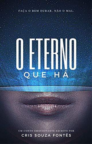 O Eterno que Há (Portuguese Edition)