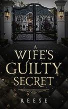A Wife's Guilty Secret