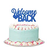 Royal Blue Glitter Welome Back Cake Topper - Back to School / Moving Away / New House / Retirement / Welcome Home Party Decoration