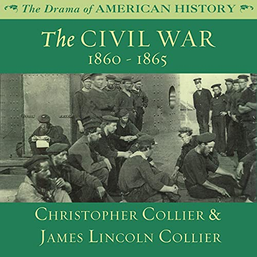Couverture de The Civil War: 1860 -1865