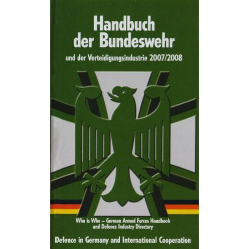 Handbuch der Bundeswehr und der Verteidigungsindustrie: 19. Ausgabe - 2013/2014
