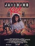 Jailbird Rock Poster Movie 11x17 Robin Antin Valchie Gene Richards Robin Cleaver Rhonda Aldrich