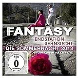 Endstation Sehnsucht-die Sommernacht 2013 Live - Fantasy