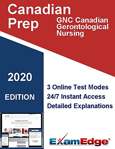 Canadian Gerontological Nursing Examination: (GNC) Certification Practice tests with detailed explanations. 5-Test Bundle with 500 Unique Test Questions