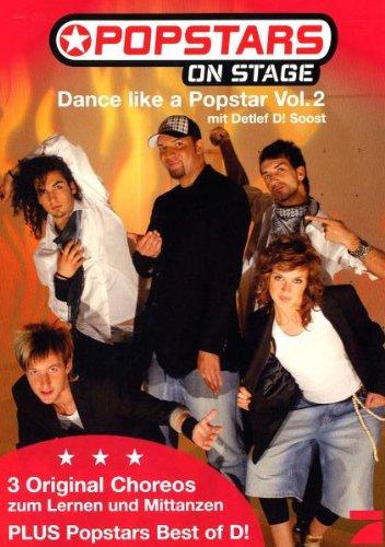 Dance like a Popstar Vol. 2 mit Detlef D! Soost
