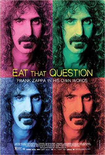 Eat That Question: Frank Zappa in His Own Words Movie Poster (68,58 x 101,60 cm)