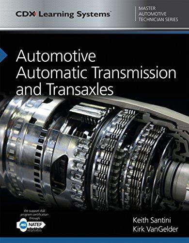 Automotive Automatic Transmission and Transaxles: CDX Master Automotive Technician -