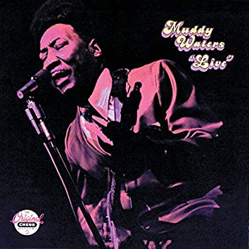 Muddy Waters: Live (At Mr. Kelly's) (Reissue)