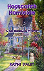 Hopscotch Homicide (Zoe Donovan Cozy Mystery Book 16)