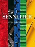 SENNELIER, L' ARTISAN DES COULEURS