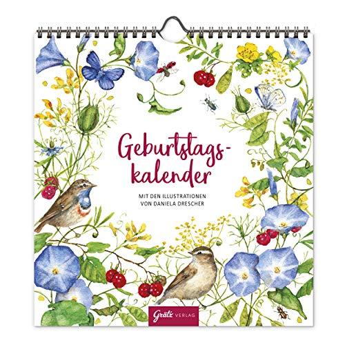 Jahresunabhängiger Geburtstagskalender, universale Geburtstagsübersicht zum Aufhängen mit floralen Motiven, liebevoll illustriert, 12 Monatsseiten, Spiralbindung, Grätz Verlag
