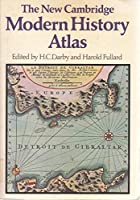 The New Cambridge Modern History Atlas