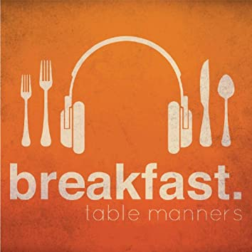 Table Manners EP