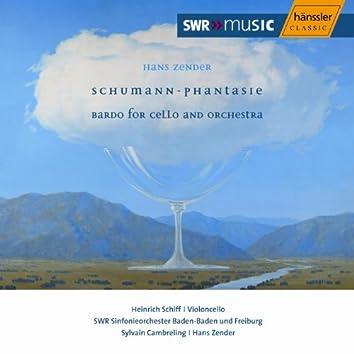 Zender: Schumann-Phantasie / Bardo