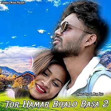 Tor Hamar Bhalo Basa 2